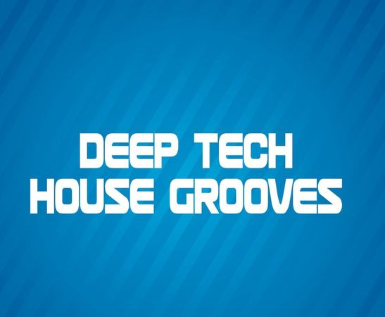 Deep Tech House Grooves WAV MIDI SPIRE SERUM
