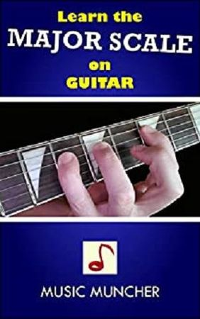 Learn the MAJOR SCALE on GUITAR by Music Muncher