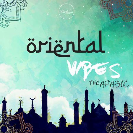Oriental Vibes The Arabic MULTiFORMAT-DECiBEL