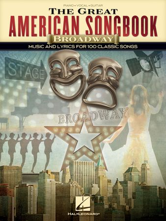 The Great American Songbook - Broadway 100 Classic Songs