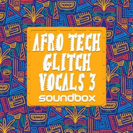 Afro Tech Glitch Vocals 3 WAV-FANTASTiC