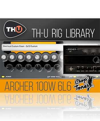 Archer 100W 6L6 Rig Library-R2R