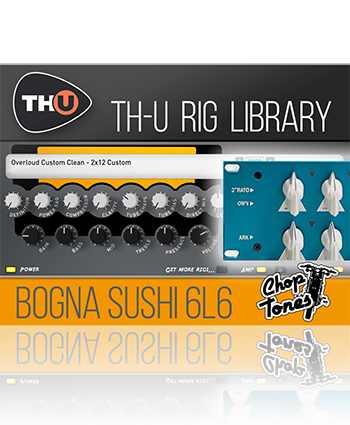 Bogna Sushi 6L6 Rig Library-R2R