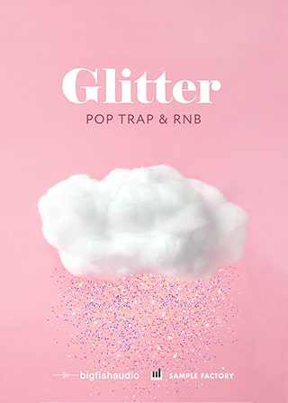 Glitter Pop, Trap, and RnB MULTiFORMAT