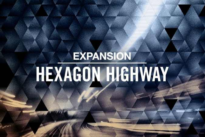 Hexagon Highway v2.0.1 Maschine Expansion