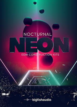 Nocturnal Neon EDM Construction Kits MULTiFORMAT