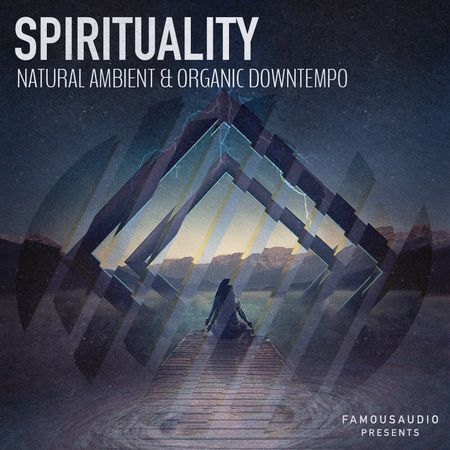 Spirituality Natural Ambient and Organic Downtempo WAV