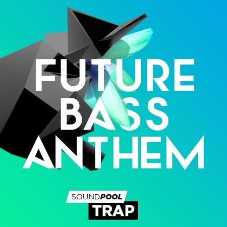 Trap Future Bass Anthem WAV