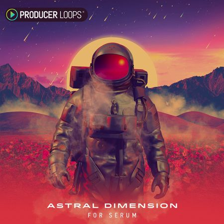 Astral Dimension For XFER SERUM-DISCOVER