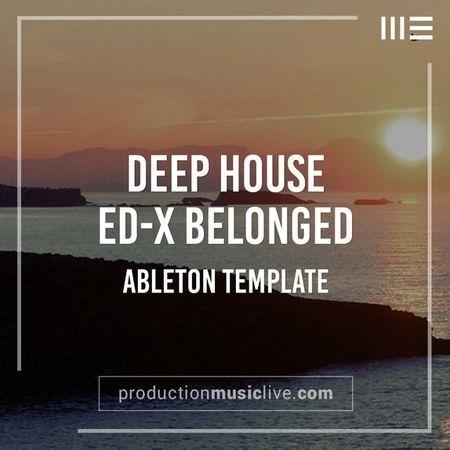 Belonged X Deep House Ableton Template-FLARE