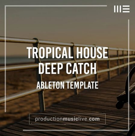 Catch Deep House Ableton Template-FLARE