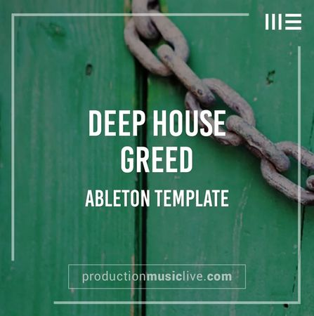 Deep House Greed Ableton Template-FLARE