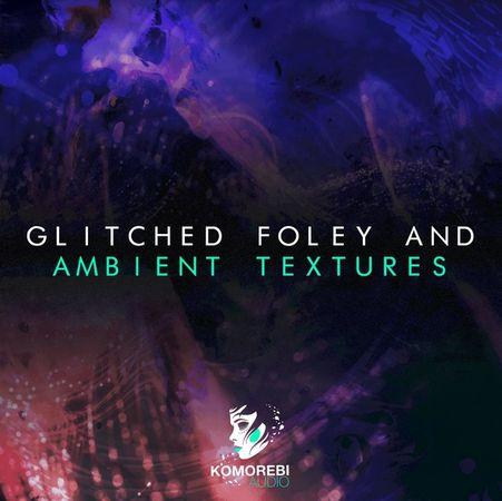 Glitched Foley And Ambient Textures WAV-DECiBEL