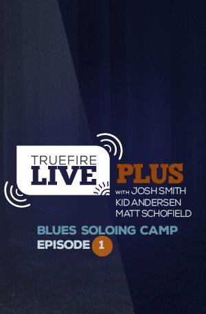 Live Plus Rock Soloing Camp Episode 1 Tutorial