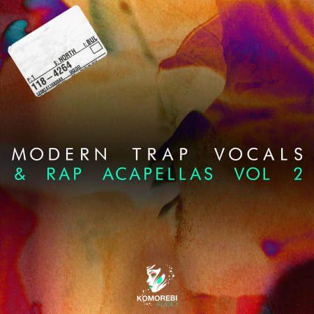 Modern Trap Vocals and Rap Acapellas Vol 2 WAV