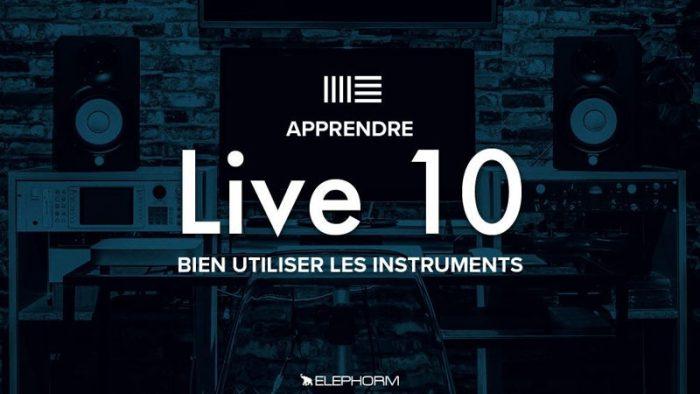 ableton live 10 bien utiliser les instruments tutorial